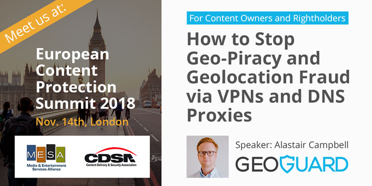 Content protection summit GeoGuard