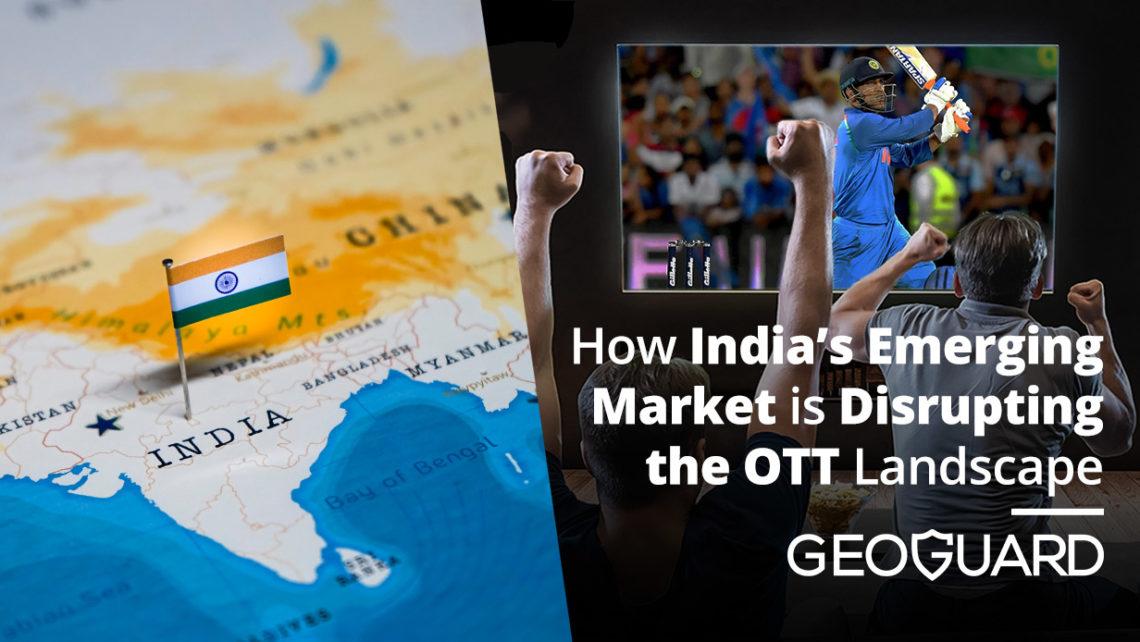 OTT Indian market GeoGuard
