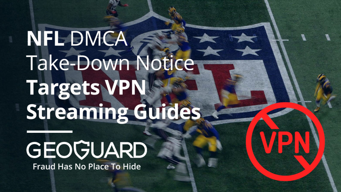 NFL DMCA take-down notice targets VPN streaming guides