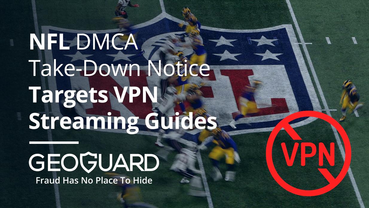 NFL DMCA take-down notice targets VPN streaming guides