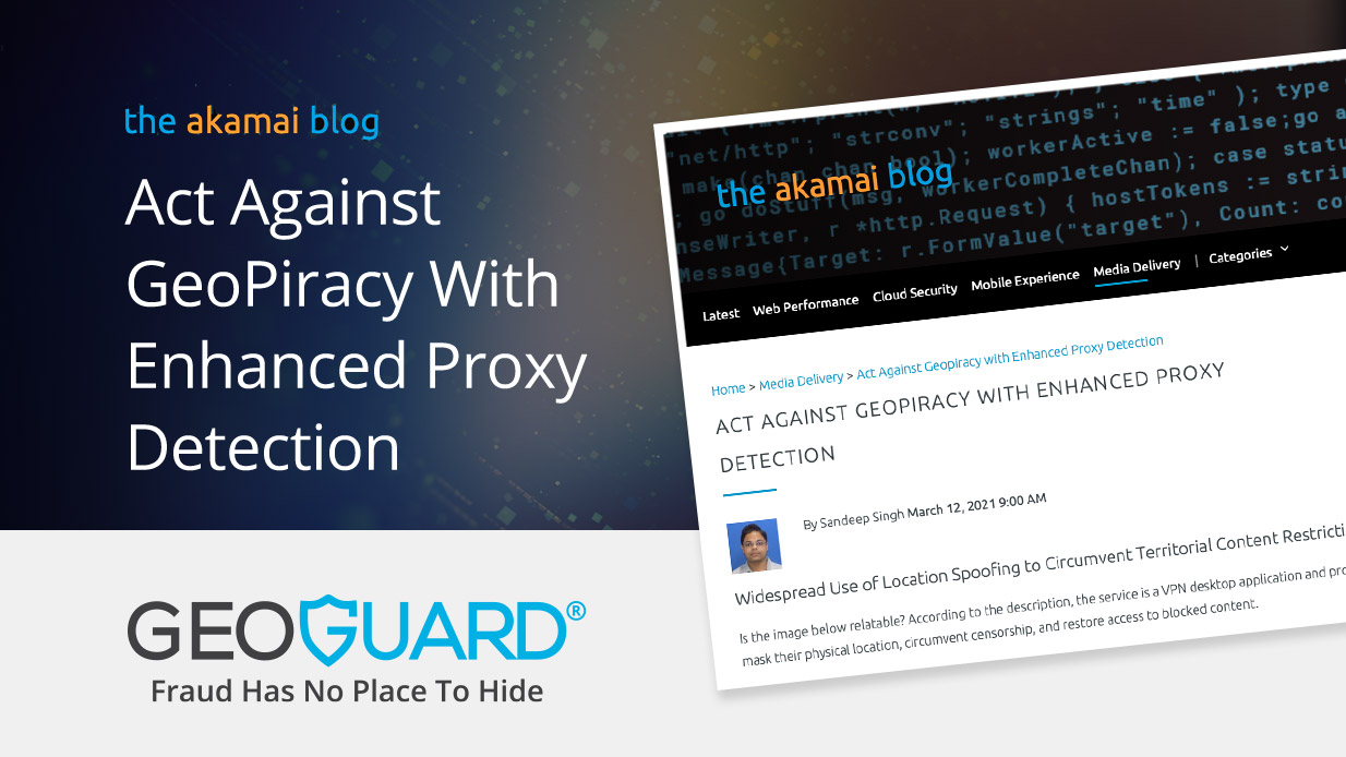 Act Against GeoPiracy With Enhanced Proxy Detection