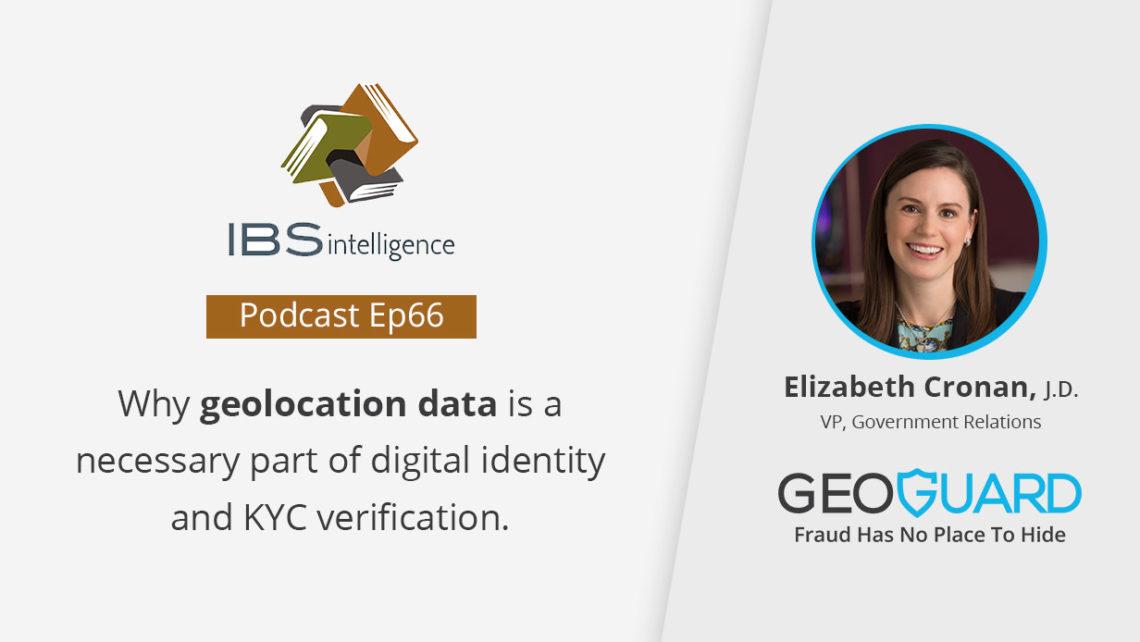 GeoGuard's Elizabeth Cronan at IBS Intelligence Podcast