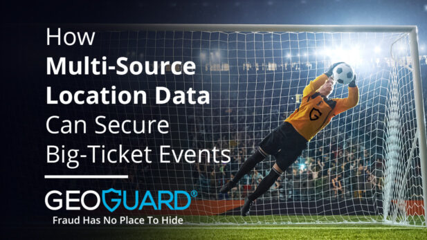 How Multi-Source Location Data Can Secure Big-Ticket Events