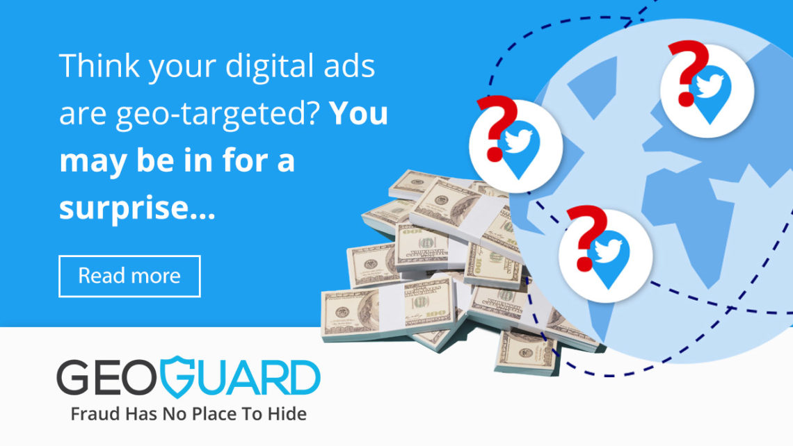 Think your digital ads are geo-targeted